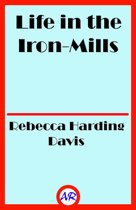 Life in the Iron-Mills