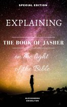 EXPLAINING THE BOOK OF JASHER IN THE LIGHT OF THE BIBLE