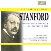 Stanford: Piano Concerto No.3, Cello Concerto