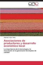 Asociaciones de Productores y Desarrollo Economico Local