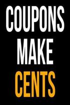 Gift Notebook for Coupon Collectors, Blank Ruled Journal Coupons Make Cents