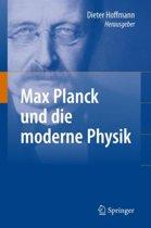 Max Planck Und Die Moderne Physik