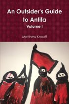 An Outsider's Guide to Antifa