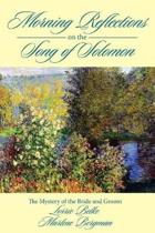 Morning Reflections on the Song of Solomon