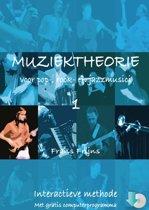 Muziektheorie voor pop-, rock- en jazzmusici 1- Met gratis computerprogramma