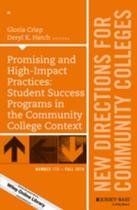 Promising and High-Impact Practices: Student Success Programs in the Community College Context