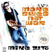 Make Blues Not War (Vinyl)