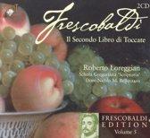Frescobaldi: Secondo Libro Di Toccate, Vol. 5