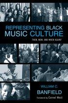 Representing Black Music Culture