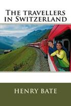 The Travellers in Switzerland