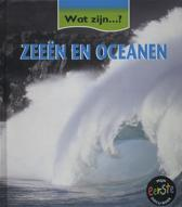 Wat zijn....? - Zeeen & oceanen