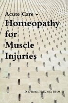 Acute Care - Homeopathy for Muscle Injuries