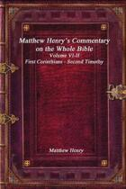 Matthew Henry's Commentary on the Whole Bible Volume VI-II - First Corinthians - Second Timothy