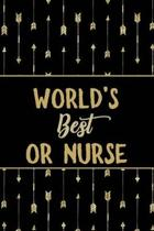 World's Best OR Nurse: Minimalist Novelty Gift for Women Blank Lined Journal Perfect Notebook for Journaling, Notes, Writing & More