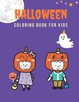 Halloween Coloring Book for Kids: Big Coloring Books for Toddlers and Young Kids, Gift Idea for Preschool Boys & Girls, Adorable, Simple, Coloring Pag