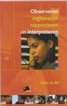 Observeren, rapporteren en interpreteren