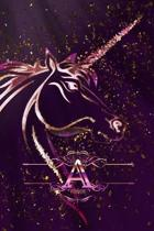 A: Monogram Initial Personalised Letter A Journal Notebook For Unicorn Lovers & Believers, 6x9, 120 Lined Blank Pages (60
