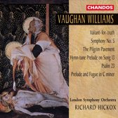 Vaughan Williams: Symphony no 5 etc / Richard Hickox, LSO et al