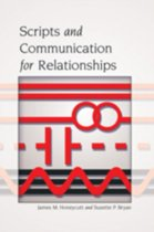 Scripts and Communication for Relationships