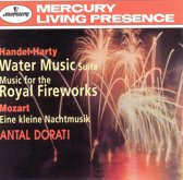 Handel-Harty: Water Music; Music for the Royal Fireworks; Mozart: Eine kleine Nachtmusik No13
