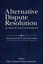 Alternative Dispute Resolution in State and Local Governments: