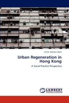 Urban Regeneration in Hong Kong