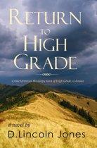 Return to High Grade