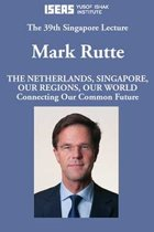 The Netherlands, Singapore, Our Regions, Our World