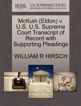 McKuin (Eldon) V. U.S. U.S. Supreme Court Transcript of Record with Supporting Pleadings