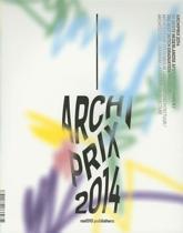 Archiprix 2014 - the Best Dutch Graduation Projects
