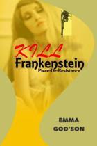 Kill Frankenstein