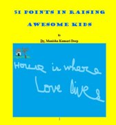 51 POINTS IN RAISING AWESOME KIDS