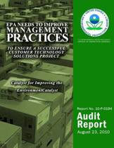 EPA Needs to Improve Management Practices to Ensure a Successful Customer Technology Solutions Project