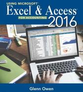 Using Microsoft (R) Excel (R) and Access 2013 for Accounting (with Student Data CD-ROM)