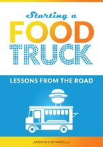 Starting A Food Truck: Lessons From The Road