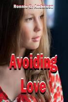 Avoiding Love