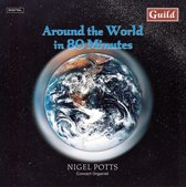 Around the World in 80 Minutes / Nigel Potts