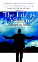 The Life as a Minister