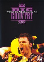 Big Country - Without The Aid Of A Safty Net