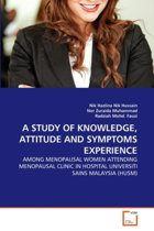 A Study of Knowledge, Attitude and Symptoms Experience