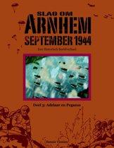 Slag om Arnhem Deel 3: Adelaar en Pegasus