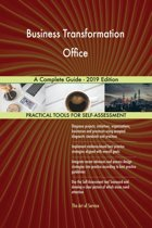 Business Transformation Office A Complete Guide - 2019 Edition