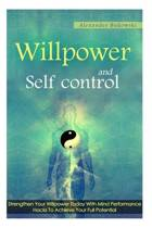 Willpower and Self Control