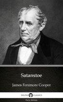 Satanstoe by James Fenimore Cooper - Delphi Classics (Illustrated)