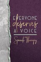 Everyone Deserves a Voice Speech Therapy