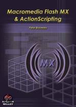 Macromedia Flash Mx and Actionscripting
