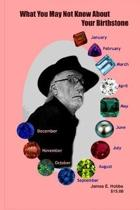 What You May Not Know About Your Birthstone