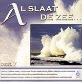 Al slaat de zee - Deel 7