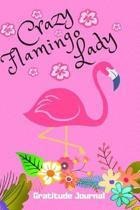 Crazy Flamingo Lady Gratitude Journal