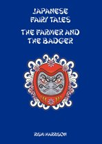 Japanese Fairy Tales: The Farmer And The Badger